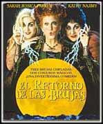 Resultado de imagen de el retorno de las brujas cartelera