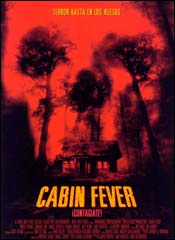 Cabin Fever - Cartel