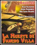La muerte de Pancho Villa - Cartel