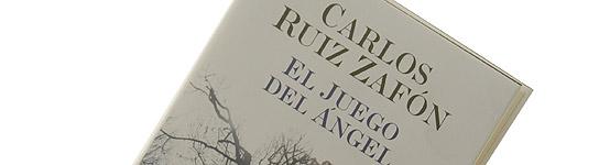 El juego del ángel - Carlos Ruíz Zafón