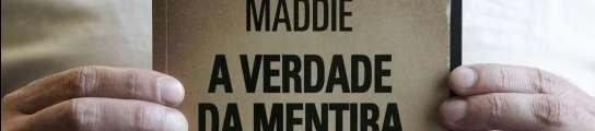 Maddie: la verdad de la mentira