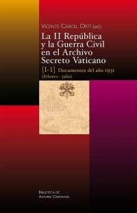 Un sacerdote publica un libro con documentos inéditos del Archivo Secreto Vaticano de II República y la guerra