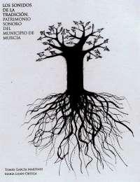 El Ayuntamiento edita un libro- disco en el que se recoge el patrimonio sonoro-cultural de Murcia