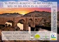 Unas jornadas sobre el puente romano de Alcántara rememoran la última restauración del monumento en 1860