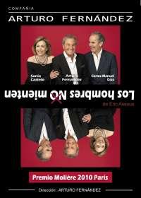 El Teatro Zorrilla de Valladolid acoge desde el próximo miércoles, 31 de agosto, la función 'Los Hombres no mienten'