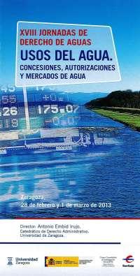 La CHE y la UZ celebrarán una nueva edición de las Jornadas de Derecho de Aguas