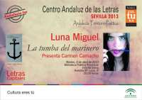 Luna Miguel presenta este martes su nuevo poemario 'La tumba del marinero' en el ciclo 'Letras Capitales'