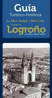 Reeditada la 'Guía Histórico-Artística de Logroño' de José Manuel Ramírez