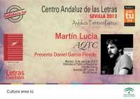 Martín Lucía presentará este martes su nuevo poemario 'AQTC' dentro del ciclo 'Andalucía, territorio poético'