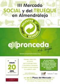 La localidad de Almendralejo acoge este sábado el III Mercado Social y de Trueque del 'EXpronceda'