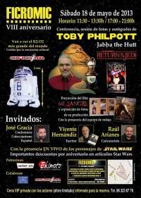 El actor que dio vida a 'Jabba the Hutt' en 'El Retorno del Jedi' asistirá al VIII aniversario de Ficromic