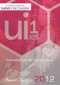 La Universidad Isabel I de Castilla publica on line su Anuario 2012 bajo el título 'Comunicación del Conocimiento'