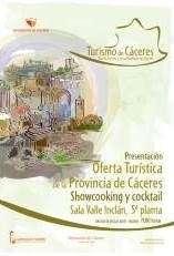 La provincia de Cáceres promocionará sus recursos turísticos este jueves en Madrid