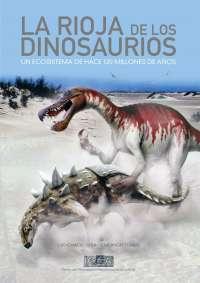 El Centro de Interpretación Paleontológica de La Rioja presenta 'La Rioja de los Dinosaurios'
