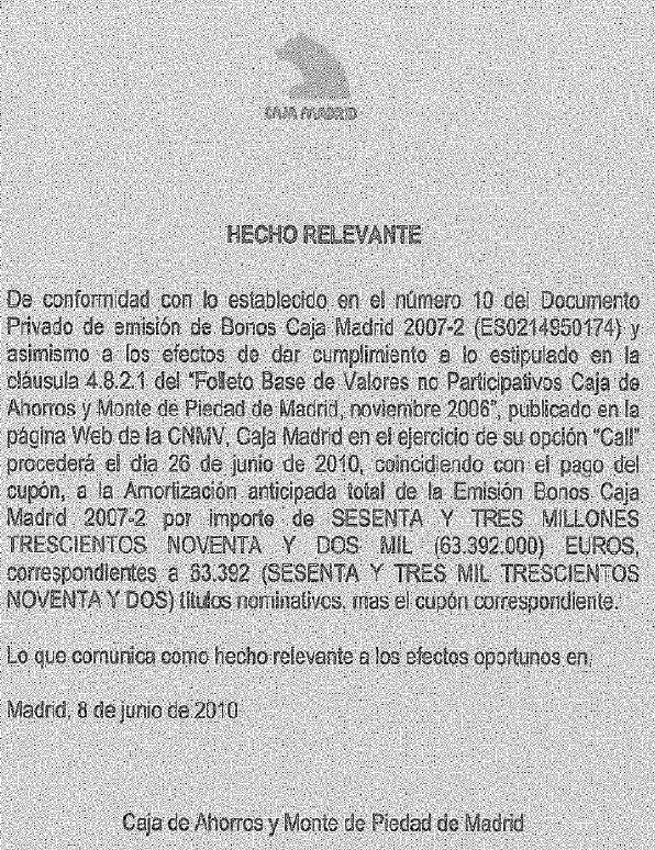 Hecho relevante de Caja Madrid en el que anuncia la cancelación anticipada de deuda mayorista.