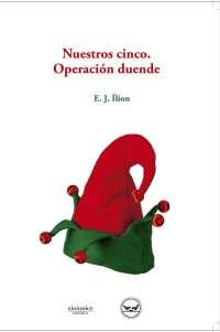 El Banco de Alimentos recibirá dos euros de cada ejemplar vendido de 'Nuestros cinco. Operación duende'