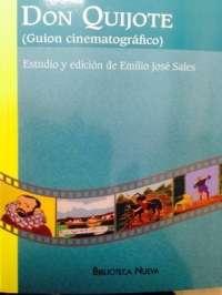 El Ayuntamiento de Valencia coedita el guión que Blasco Ibáñez hizo para la adaptación al cine de 'El Quijote'