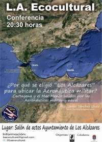 Los Alcázares acoge una conferencia sobre por qué el municipio fue elegido para ubicar la Aeronáutica militar