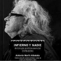 Antonio Marín Albalate presenta su antología 'Infierno y nadie' este lunes en el Café Zalacaín