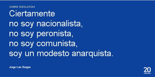 Las Frases Mas Celebres Para Recordar A Jorge Luis Borges