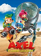 Axel, el pequeño gran héroe - Cartel