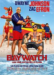 Baywatch: Los vigilantes de la playa - Cartel