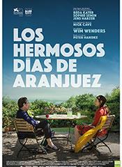 Los hermosos días de Aranjuez - Cartel