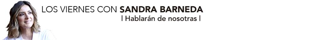 Los viernes con Sandra Barneda – Hablarán de Nosotras
