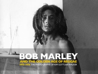 'Bob Marley and the Golden Age of Reggae'