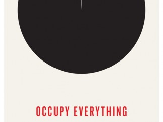 'Occupy Everything'