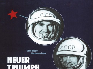 """Poster, """"New Triumph of the USSR: The Soviet Man Walks into Space. Joy for All of Us!,"""" 1965, DSF"""