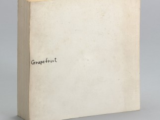 Grapefruit, 1964 - Artist's book, Publisher: Wunternaum Press (the artist), Tokyo. Edition: 500
