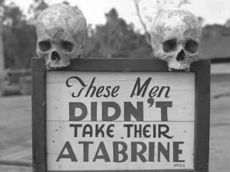 Atabrine.