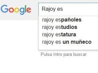 Sugerencias de Google ante la búsqueda de Rajoy