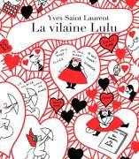 El libro del mes: 'La vilaine Lulu'