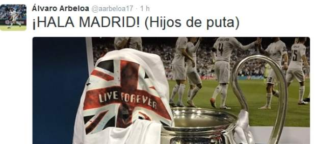 "Arbeloa: ""¡Hala Madrid! hijos de puta"""
