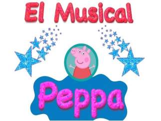 Musical infantil de Peppa Pig a nivel nacional