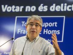 """Homs cree que si hay condenas por el 9-N será """"el fin del Estado español"""""""