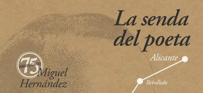 La consolidada 'Senda del Poeta Miguel Hernández', de l'IVAJ, se celebra del 24 al 26 de març