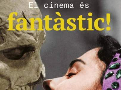 Cartel de la exposición El cinema es fantàstic (El cine es fantástico)