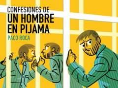 'Confesiones de un hombre en pijama', de Paco Roca, a la venta el 31 de agosto