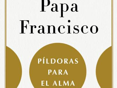 'Píldoras para el alma', el libro que recoge todos los tuits del papa Francisco.