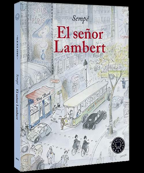 'El señor Lambert', del dibujante Sempé, se publica en España gracias a Blackie Books