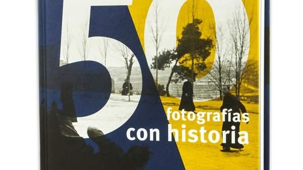 Portada de '50 fotografías con historia'
