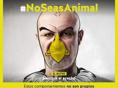Campaña #NoSeasAnimal