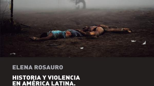 Portada del libro 'Historia de la violencia en América Latina'