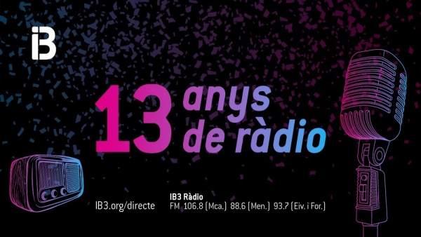 Cartel por el 13º aniversario de IB3 Ràdio