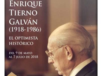 Cartel de la exposición 'Enrique Tierno Galván (1918-1986): el optimista histórico'