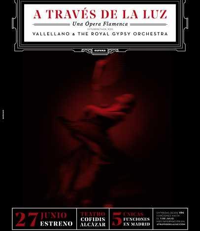 Cartel de la ópera flamenca 'A través de la luz', de Fernando Vacas.