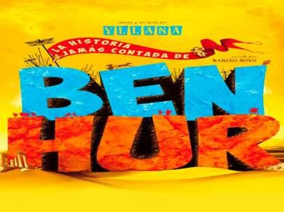 Cartel de la obra 'Ben-Hur' de la compañía Yllana.